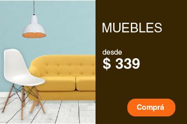 Muebles desde $ 399